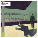 Throwin' Myself Away (Demo)/Gomez