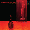 New Bottle Old Wine/Gil Evans