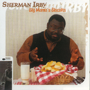 Big Mama's Biscuits/Sherman Irby