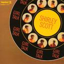 Girl Talk/Shirley Scott