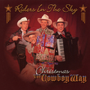 Christmas The Cowboy Way/Riders In The Sky