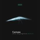 Caetano - Obra Em Progresso (Ao Vivo / Deluxe)/Caetano Veloso