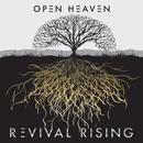 Revival Rising/Open Heaven