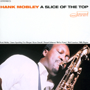 A Slice Of The Top/Hank Mobley