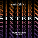 Sixteen (Don Diablo Remix)/Ellie Goulding