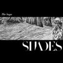 The Saga/Shades