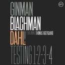 Testing 1-2-3-4 (Live at Copenhagen Jazzhouse / 2005) (feat. Thomas Agergaard)/Lennart Ginman, Thomas Blachman, Carsten Dahl