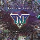 The Big Bang/TNT