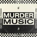 Murder Music (feat. Kabaka Pyramid)/Chase & Status