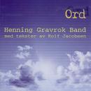 Ord/Henning Gravrok Band