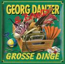 Grosse Dinge (Remastered)/Georg Danzer