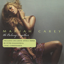 We Belong Together/Mariah Carey