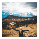 Women Of Worship/Maranatha! Music