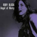 Angel Of Mercy/Rory Block