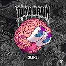 To Ya Brain/Buku