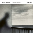 Elusive Affinity/Anna Gourari
