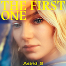 The First One/Astrid S
