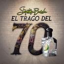 El Trago Del 70 (En Vivo)/La Séptima Banda