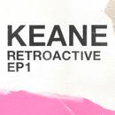 Retroactive - EP1/Keane