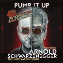 Pump It Up (The Motivation Song) (feat. Arnold Schwarzenegger)/Andreas Gabalier