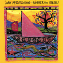 Bigger Than Yourself/John McCutcheon