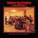 Secuestro/Tommy Olivencia