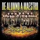 De Alumno A Maestro (En Vivo)/La Séptima Banda