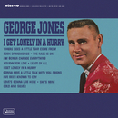 I Get Lonely In A Hurry/George Jones
