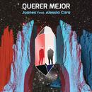 Querer Mejor (feat. Alessia Cara)/Juanes