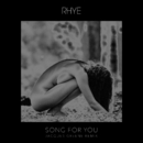 Song For You (Jacques Greene Remix)/Rhye
