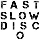 Fast Slow Disco/St. Vincent