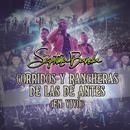 Corridos Y Rancheras De Las De Antes (En Vivo)/La Séptima Banda