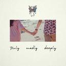 Truly Madly Deeply/Sabrina