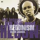 Hedonism (Just Because You Feel Good)/Skunk Anansie