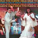 Cuba y Puerto Rico/Tito Puente, Celia Cruz