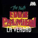 The Truth/Eddie Palmieri