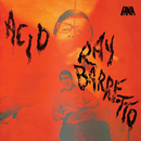 Acid/Ray Barretto