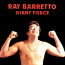 Giant Force/Ray Barretto