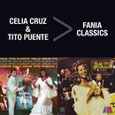 Fania Classics: Celia Cruz & Tito Puente/Tito Puente, Celia Cruz