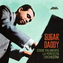 Sugar Daddy/Eddie Palmieri