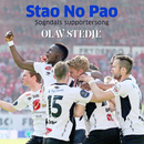 Stao no pao (Sogndals supportersong)/Olav Stedje
