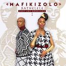 Bathelele (feat. Joy Denalane)/Mafikizolo