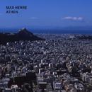 Athen/Max Herre