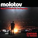 Chinga Tu Madre (Desde El Palacio De Los Deportes)/Molotov