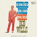 George Jones Sings Bob Wills/George Jones