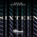 Sixteen (99 Souls Remix)/Ellie Goulding