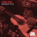 Greatest Hits/Yomo Toro