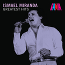 Greatest Hits/Ismael Miranda