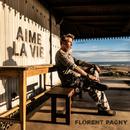 Aime la vie/Florent Pagny