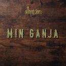 Min Ganja/Allyawan